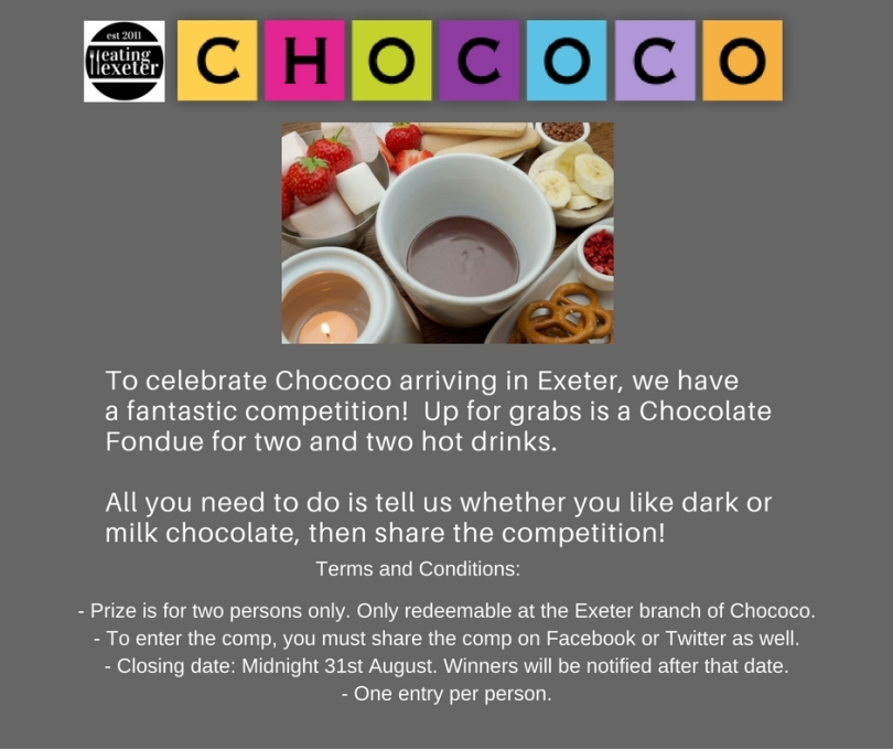 To celebrate Chococo arriving in Exeter, we have a fantastic competition! Up for grabs is a Chocolate Fondue for two and two hot drinks. All you need to do is tell us whether you like dark or mi (1)