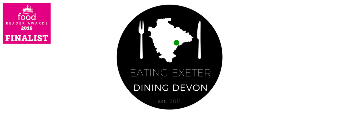 Eating Exeter, Dining Devon